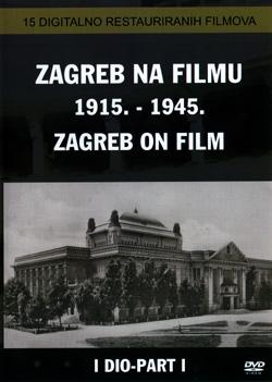 """omot dvd-a """"Zagrab na filmu 1915.-1945."""""""
